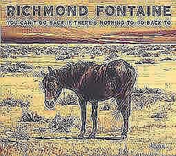 Cover RICHMOND FONTAINE, you can´t go back ...