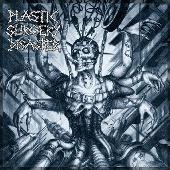 Cover PLASTIC SURGERY DISASTER, s/t