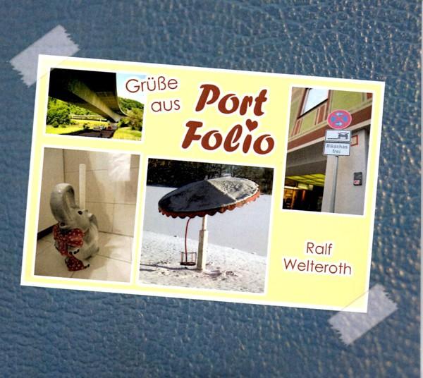 RALF WELTEROTH, grüße aus port folio cover