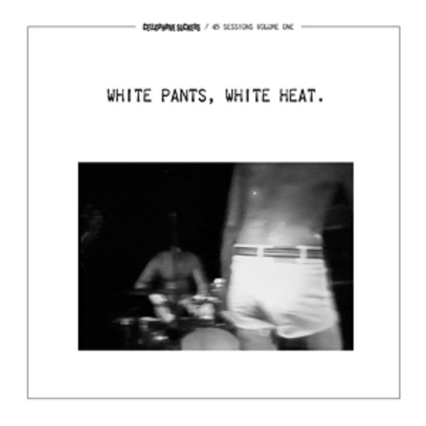 CELLOPHANE SUCKERS, white pants, white heat. cover
