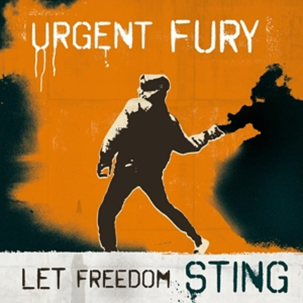 URGENT FURY, let freedom sting cover