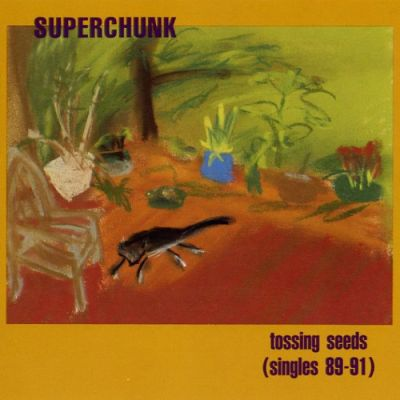SUPERCHUNK, tossing sees (singles 89-91) - rsd 2016 cover