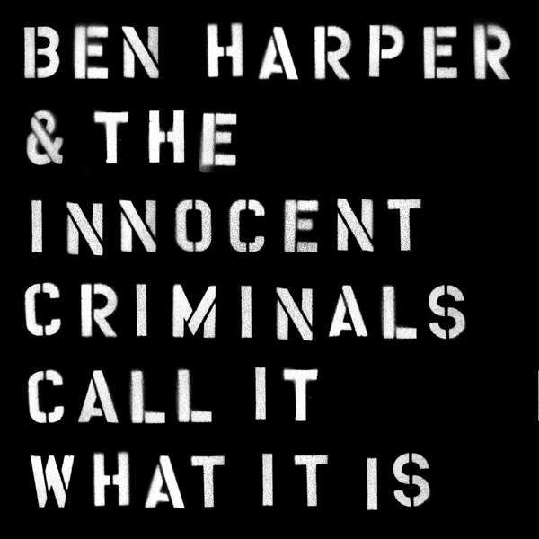 Cover BEN HARPER & INNOCENT CRIMINALS, call it what it is