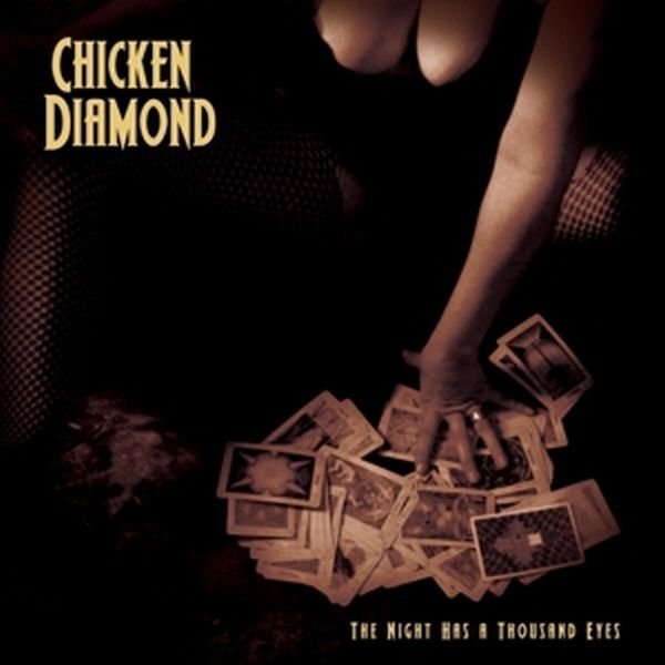 Cover CHICKEN DIAMOND, the night has thousand eyes