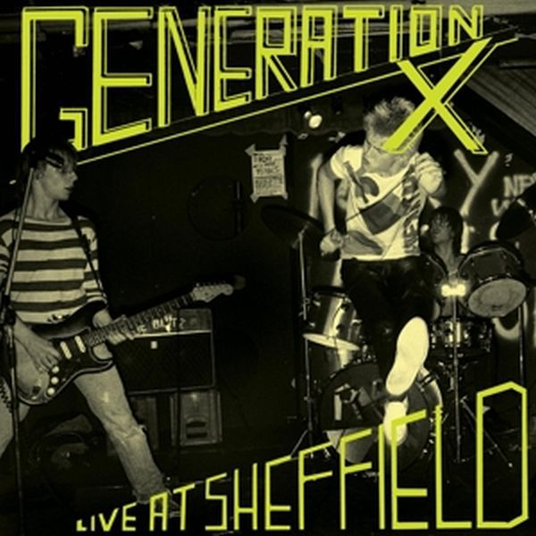 Cover GENERATION X, live at sheffield