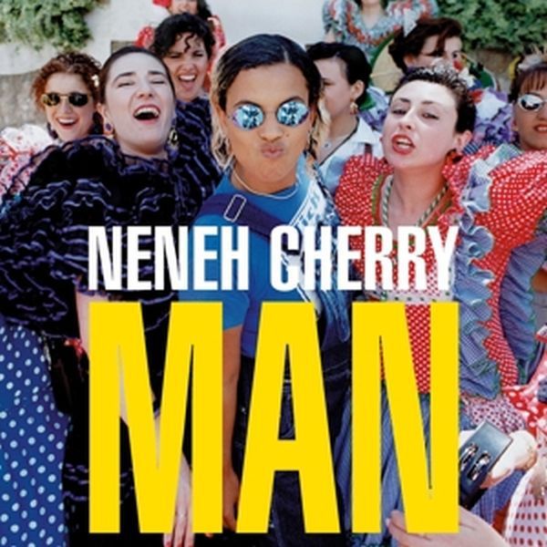 Cover NENEH CHERRY, man