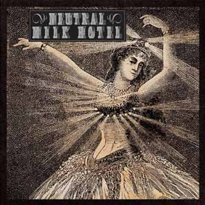 Cover NEUTRAL MILK HOTEL, s/t