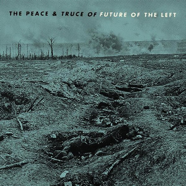 Cover FUTURE OF THE LEFT, peace and truce of....