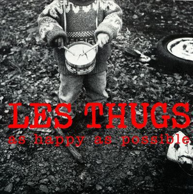 Cover LES THUGS, as happy as possible