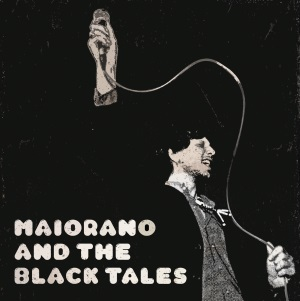 Cover MAIORANO AND THE BLACK TALES, decontrol