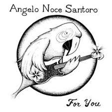 Cover ANGELO NOCE SANTORO, for you
