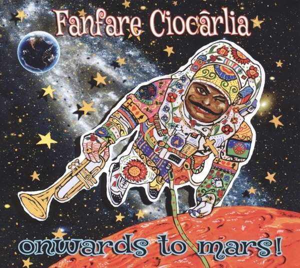 Cover FANFARE CIOCARLIA, onwards to mars!