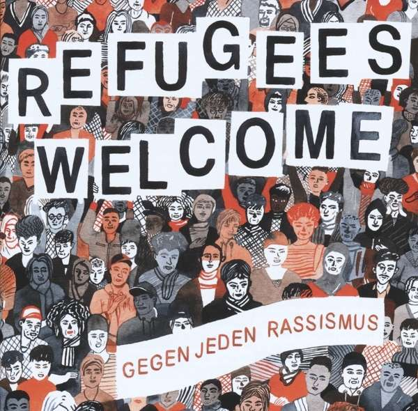 V/A, refugees welcome - gegen jeden rassismus cover