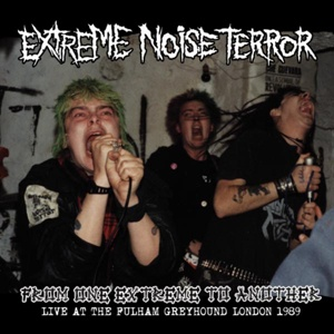 EXTREME NOISE TERROR, from one extreme to another : live at fulham1 cover