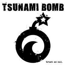 Cover TSUNAMI BOMB, trust no one