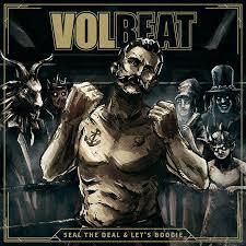 Cover VOLBEAT, seal the deal & let´s boogie