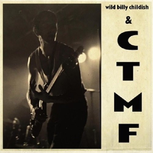 BILLY CHILDISH & CTMF, sq 1 cover