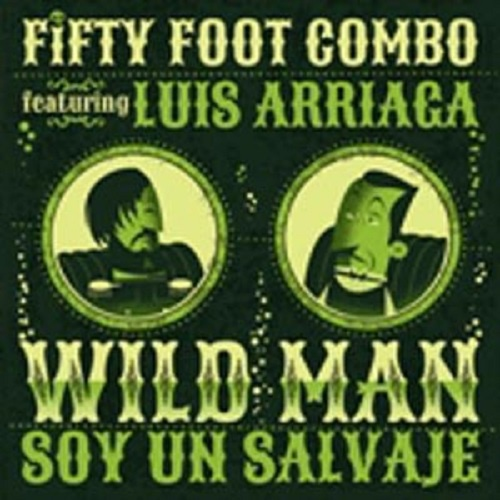 FIFTY FOOT COMBO, wildmen cover