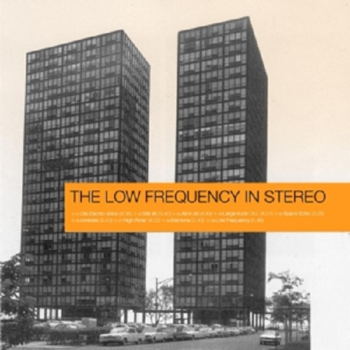 LOW FREQUENCY IN STEREO, s/t cover