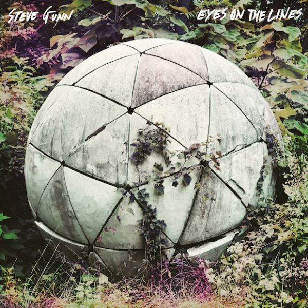 Cover STEVE GUNN, eyes on the line