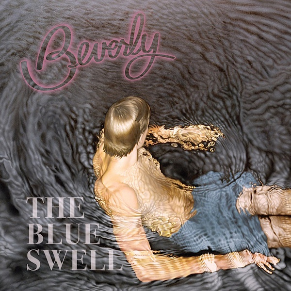 BEVERLY, the blue swell cover