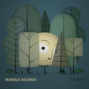 Cover MARBLE SOUNDS, tautou