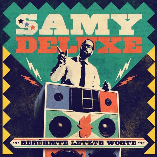 SAMY DELUXE, berühmte letzte worte cover