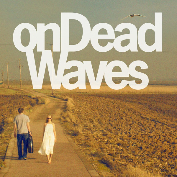 ON DEAD WAVES, s/t cover