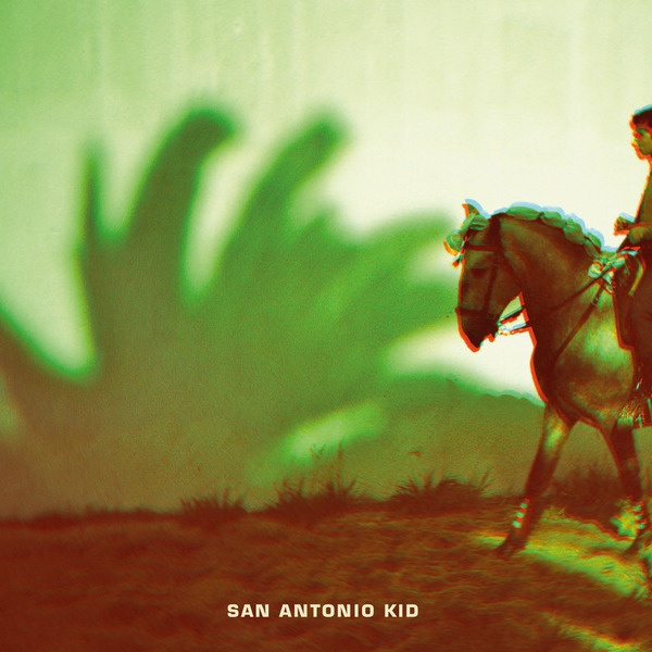 SAN ANTONIO KID, s/t cover