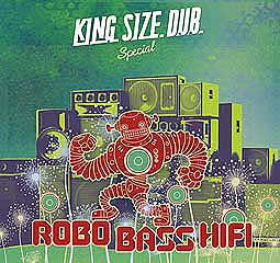 ROBO BASS HIFI, king size dub special cover
