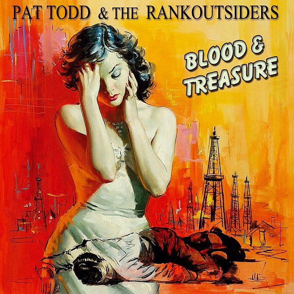 Cover PAT TODD & THE RANKOUTSIDERS, blood & treasure