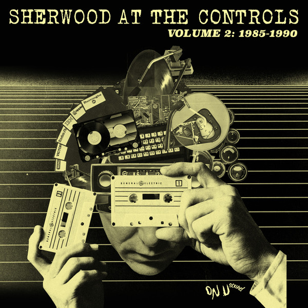 ADRIAN SHERWOOD, sherwood at the controls vol. 2 - 1985-1990 cover