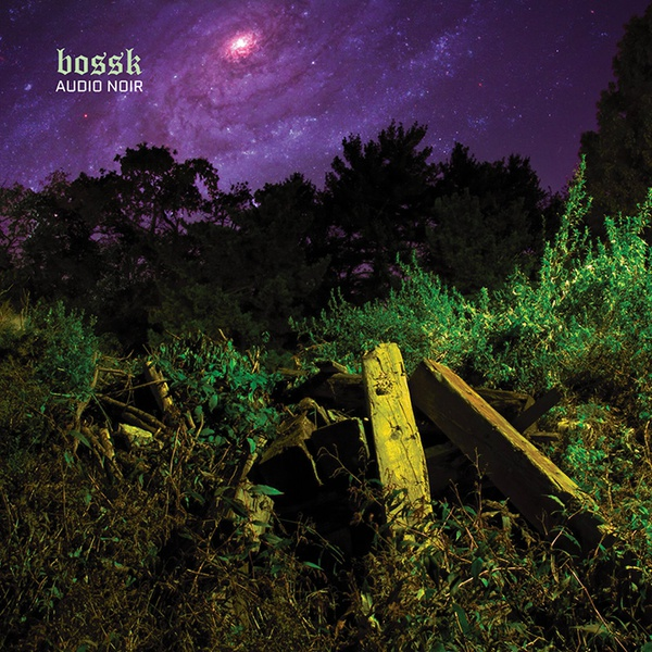 Cover BOSSK, audio noir