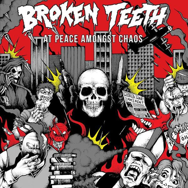 Cover BROKEN TEETH, at peace amongst chaos