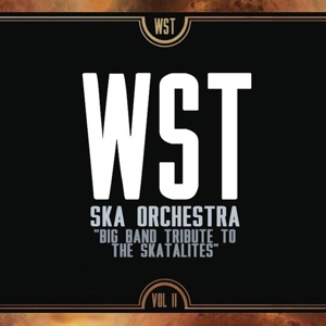 Cover WESTERN STANDARD TIME SKA ORCHESTRA, big band tribute to the skatalites vol. II