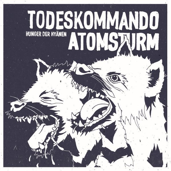 TODESKOMMANDO ATOMSTURM, hunger der hyänen cover