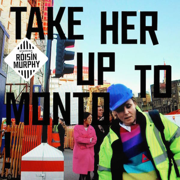 Cover ROISIN MURPHY, take her up to monto