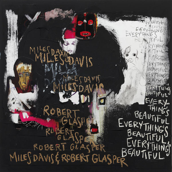 Cover MILES DAVIS & ROBERT GLASPER, everything´s beautiful