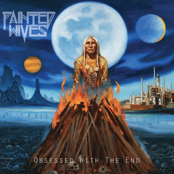 PAINTED WIVES, obsessed with the end cover