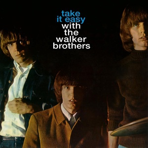 WALKER BROTHERS, take it easy cover