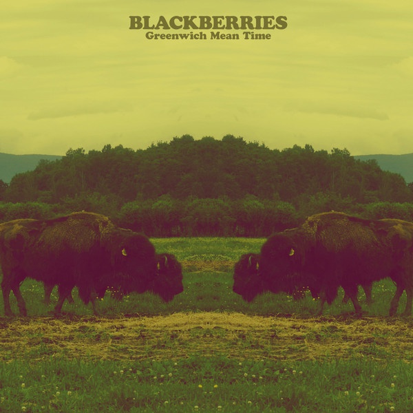 BLACKBERRIES, greenwich mean time cover