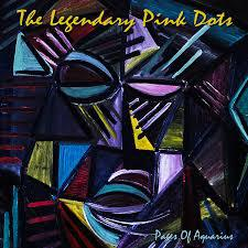 Cover LEGENDARY PINK DOTS, pages of aquarius