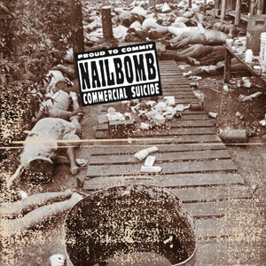 Cover NAILBOMB, proud to commit commercial suicide