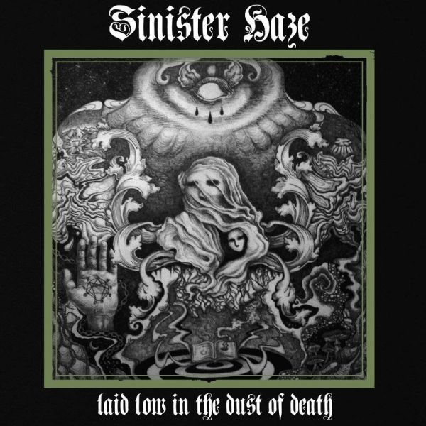 SINISTER HAZE, laid low in the dust of death cover