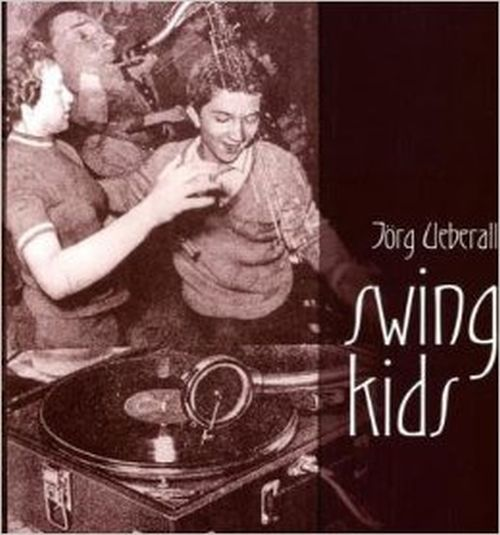 Cover JÖRG UEBERALL, swing kids