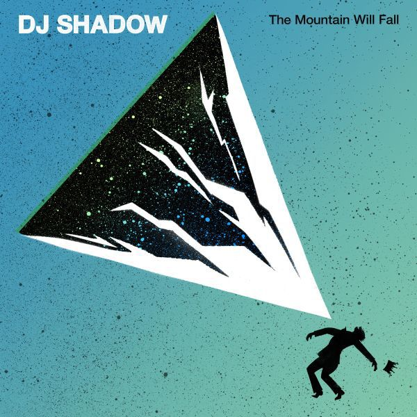 Cover DJ SHADOW, the mountain will fall