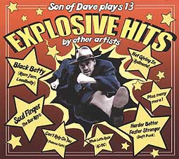 Cover SON OF DAVE, explosive hits