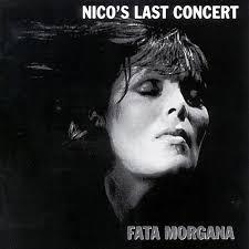 NICO, last concert fata morgana cover