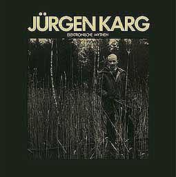 JÜRGEN KARG, elektronische mythen cover
