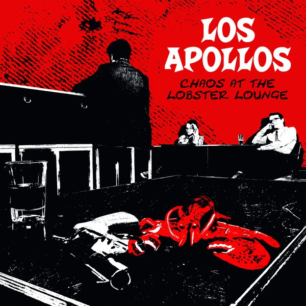 Cover LOS APOLLOS, chaos at the lobster lounge